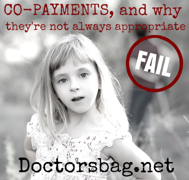 Co-payments, and why they're not always appropriate
