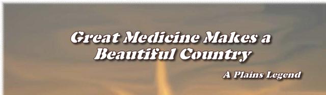 GreatMedicineMakesaBeautifulCountry